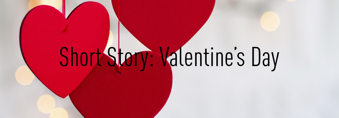 04 - Short Story - Valentine's Day