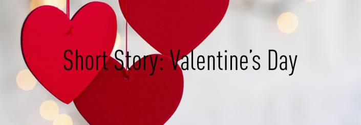 04 - Short Story - Valentine's Day