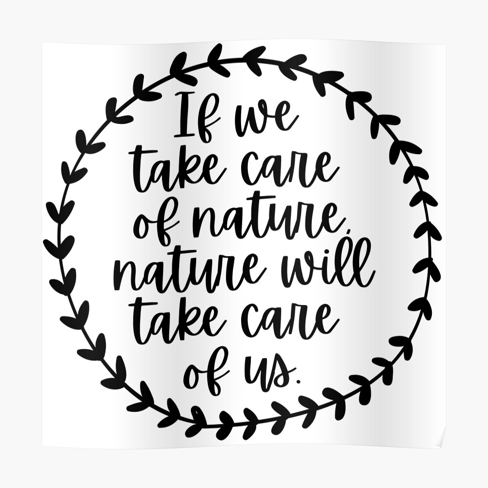 If we take care of nature