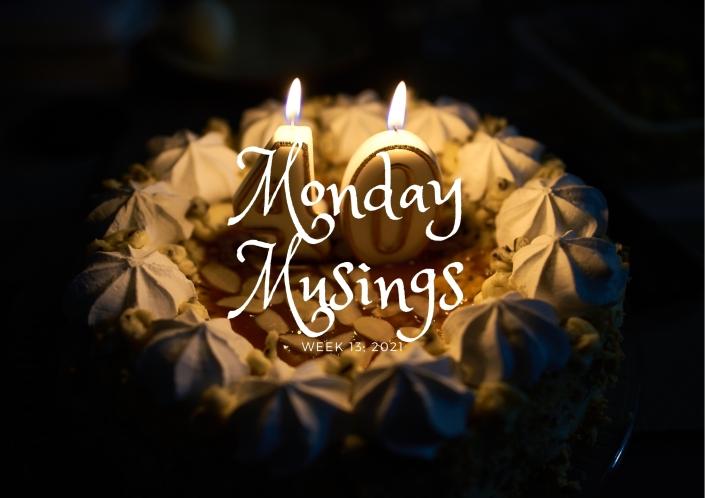 Monday Musings (13)