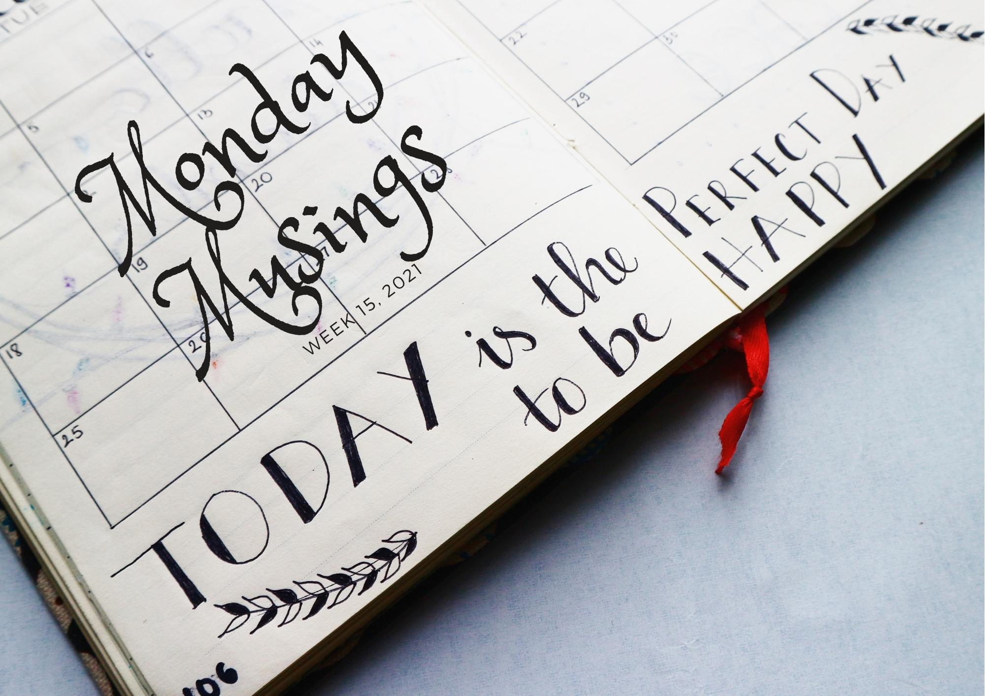 Monday Musings (15)