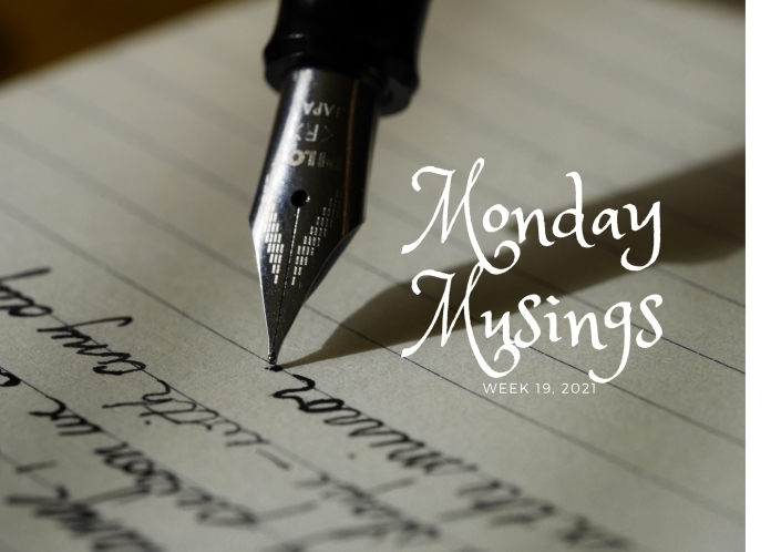 Monday Musings (19)