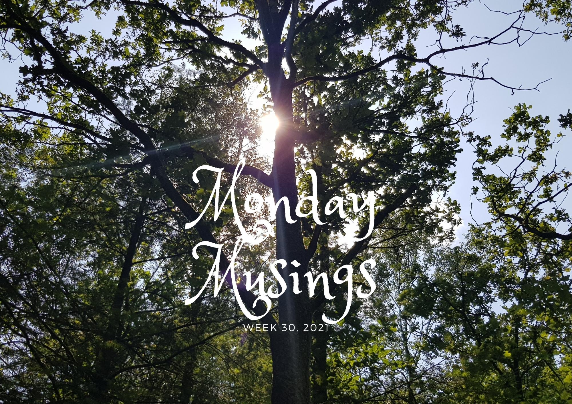 Monday Musings (30)